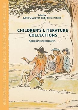 Abbildung von O'Sullivan / Whyte   Children's Literature Collections   1. Auflage   2017   beck-shop.de