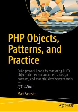 Abbildung von Zandstra   PHP Objects, Patterns, and Practice   5th edition   2017