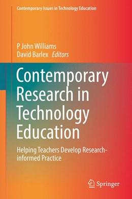 Abbildung von Williams / Barlex | Contemporary Research in Technology Education | 2016 | Helping Teachers Develop Resea...