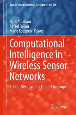 Abbildung von Abraham / Falcon / Koeppen   Computational Intelligence in Wireless Sensor Networks   2017   Recent Advances and Future Cha...