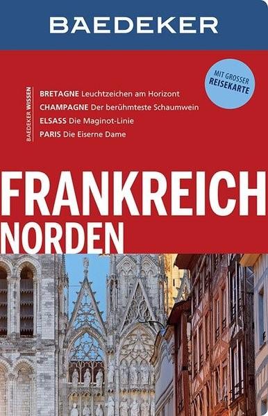 Baedeker Reiseführer Frankreich Norden | Abend / Schliebitz | 3. Auflage, 2016 | Buch (Cover)