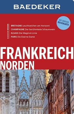 Abbildung von Abend / Schliebitz | Baedeker Reiseführer Frankreich Norden | 3. Auflage | 2016 | mit GROSSER REISEKARTE