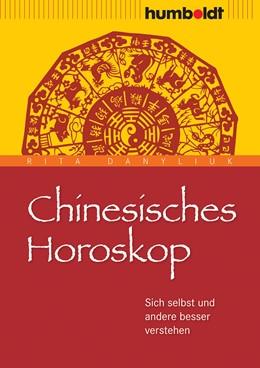 Abbildung von Danyliuk | Chinesisches Horoskop | 7. Auflage | 2016 | beck-shop.de