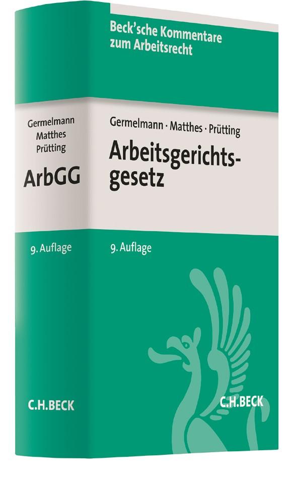 Arbeitsgerichtsgesetz: ArbGG | Germelmann / Matthes / Prütting | 9., neubearbeitete Auflage, 2017 | Buch (Cover)