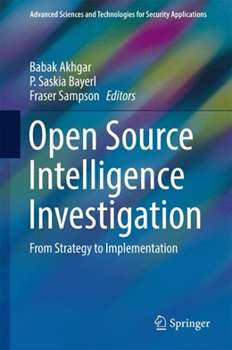 Abbildung von Akhgar / Bayerl / Sampson | Open Source Intelligence Investigation | 2017 | From Strategy to Implementatio...