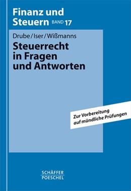 Abbildung von Drube / Iser / Wißmanns   Steuerrecht in Fragen und Antworten   1. Auflage 2005   2005