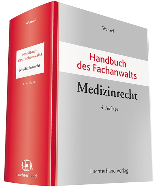 Handbuch des Fachanwalts Medizinrecht | Wenzel (Hrsg.) | 4. Auflage., 2018 | Buch (Cover)
