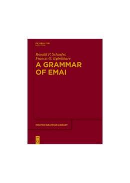 Abbildung von Schaefer / Egbokhare | A Grammar of Emai | 2017