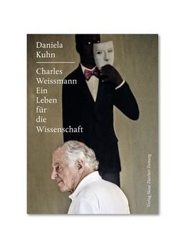 Abbildung von Kuhn | Charles Weissmann | 1. Auflage | 2016 | beck-shop.de
