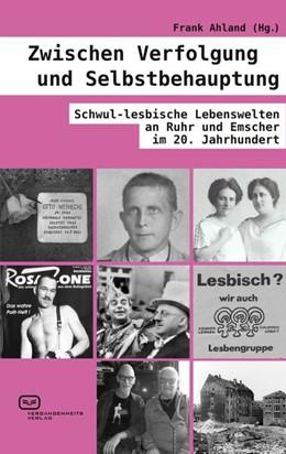 Abbildung von Ahland | Zwischen Verfolgung und Selbstbehauptung | 2016 | Schwul-lesbische Lebenswelten ...