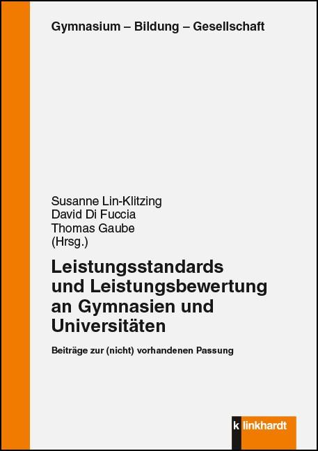 Leistungsstandards und Leistungebewertung an Gymnasien und Universitäten | Lin-Klitzing / Di Fuccia / Gaube, 2016 | Buch (Cover)