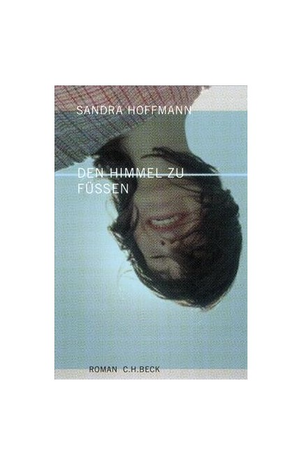 Cover: Sandra Hoffmann, Den Himmel zu Füßen