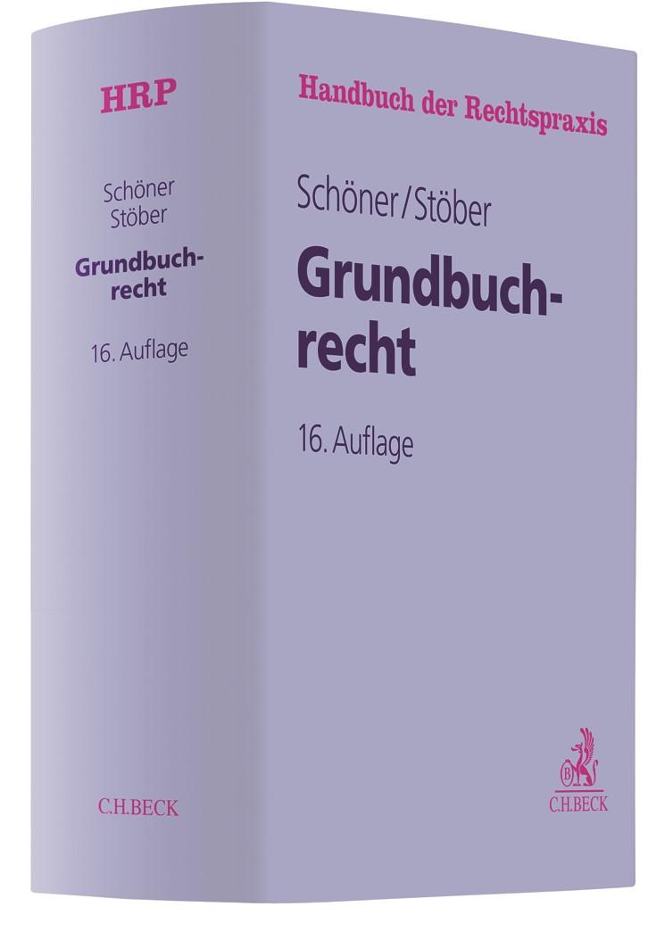 Abbildung von Schöner / Stöber | Grundbuchrecht | 16. Auflage | 2019