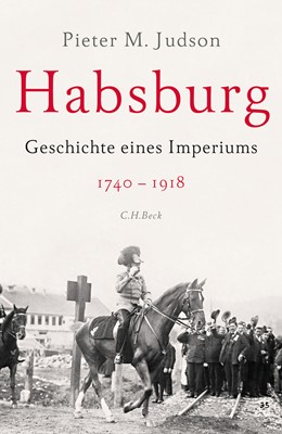 Abbildung von Judson, Pieter M. | Habsburg | 3., durchgesehene Auflage | 2019 | Geschichte eines Imperiums