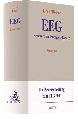 Abbildung von Greb / Boewe   Erneuerbare-Energien-Gesetz: EEG   1. Auflage   2018   beck-shop.de
