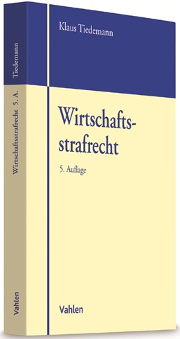 Abbildung von Tiedemann | Wirtschaftsstrafrecht | 5. Auflage | 2017 | beck-shop.de