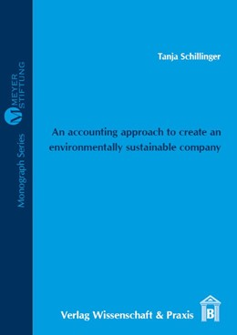 Abbildung von Schillinger | An accounting approach to create an environmentally sustainable company | 2016 | Selection and Definition of En...