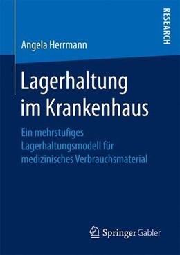 Abbildung von Herrmann | Lagerhaltung im Krankenhaus | 1. Auflage | 2016 | beck-shop.de