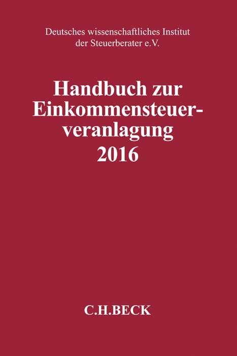 Handbuch zur Einkommensteuerveranlagung 2016: ESt 2016   Buch (Cover)