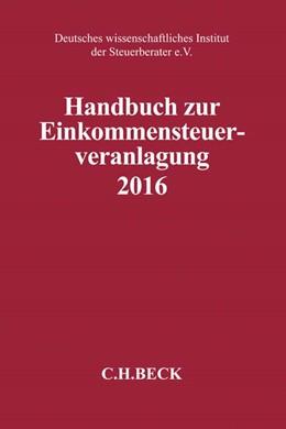 Abbildung von Handbuch zur Einkommensteuerveranlagung 2016: ESt 2016 | 2017