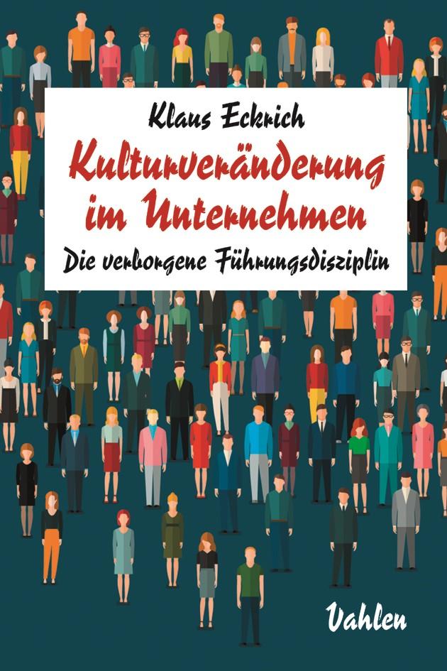 Kulturveränderung im Unternehmen | Eckrich, 2017 | Buch (Cover)