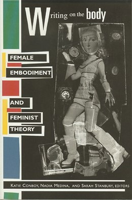 Abbildung von Conboy / Medina / Stanbury | Writing on the Body | 1997 | Female Embodiment and Feminist...