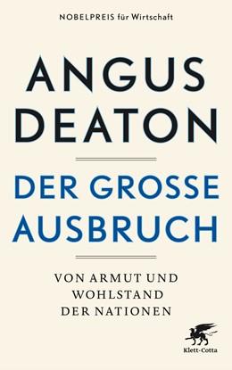 Abbildung von Deaton | Der große Ausbruch | 1. Auflage | 2017 | beck-shop.de