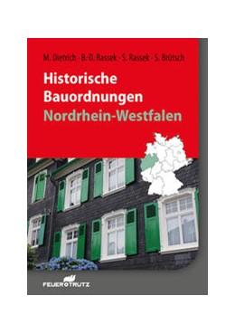 Abbildung von Dietrich / Rassek | Historische Bauordnungen - Nordrhein-Westfalen | 1. Auflage | 2016 | beck-shop.de