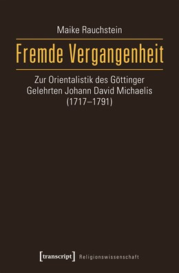 Abbildung von Rauchstein | Fremde Vergangenheit | 1. Auflage | 2017 | beck-shop.de