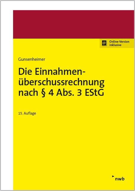 Die Einnahmenüberschussrechnung nach § 4 Abs. 3 EStG | Gunsenheimer | 15. Auflage, 2017 (Cover)