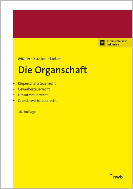 Die Organschaft | Müller / Stöcker / Lieber | 10. Auflage, 2016 (Cover)