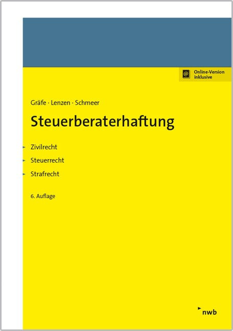 Steuerberaterhaftung | Gräfe / Lenzen / Schmeer | 6. Auflage, 2017 (Cover)