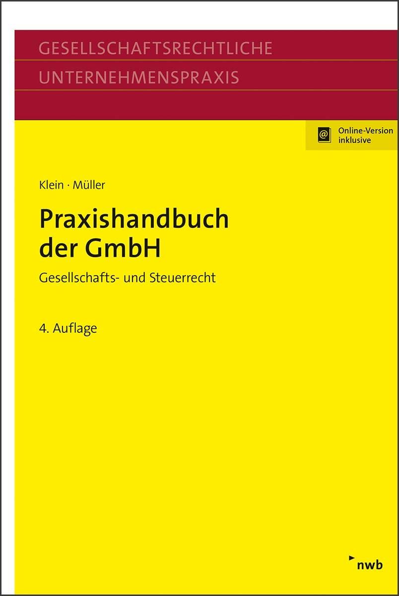 Praxishandbuch der GmbH | Klein / Müller | 4., überarbeitete und aktualisierte Auflage, 2017 (Cover)