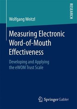 Abbildung von Weitzl | Measuring Electronic Word-of-Mouth Effectiveness | 1. Auflage | 2016 | beck-shop.de