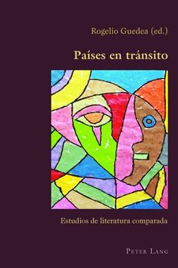 Abbildung von Guedea | Países en tránsito | 2016 | Estudios de literatura compara...