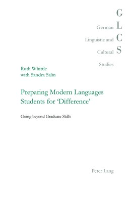 Abbildung von Whittle / Salin | Preparing Modern Languages Students for 'Difference' | 2017 | Going beyond Graduate Skills