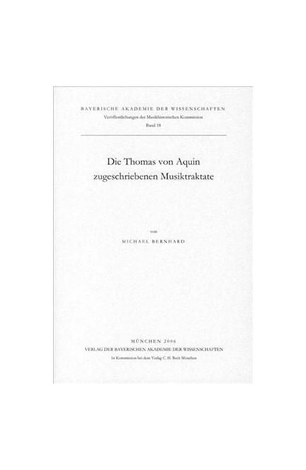 Cover: Michael Bernhard, Die Thomas von Aquin zugeschriebenen Musiktraktate