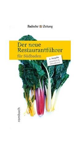 Abbildung von Hodeige | Der neue Restaurantführer für Südbaden | 4., überarbeitete und erweiterte Ausgabe mit 58 neuen Restaurants | 2016