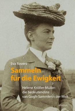 Abbildung von Rovers | Sammeln für die Ewigkeit | 1. Auflage | 2016 | beck-shop.de