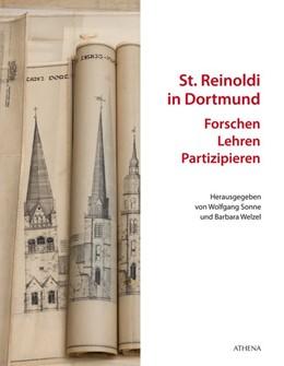 Abbildung von Sonne / Welzel   St. Reinoldi in Dortmund: Forschen - Lehren - Partizipieren   1. Auflage   2016   beck-shop.de