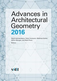 Abbildung von Adriaenssens / Gramazio / Kohler / Menges / Pauly   Advances in Architectural Geometry 2016   2016