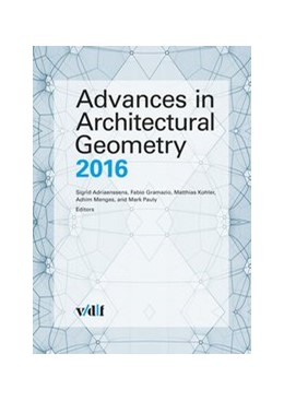 Abbildung von Adriaenssens / Gramazio / Kohler / Menges / Pauly | Advances in Architectural Geometry 2016 | 2016