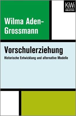 Abbildung von Aden-Grossmann | Vorschulerziehung | 2016 | Historische Entwicklung und al...