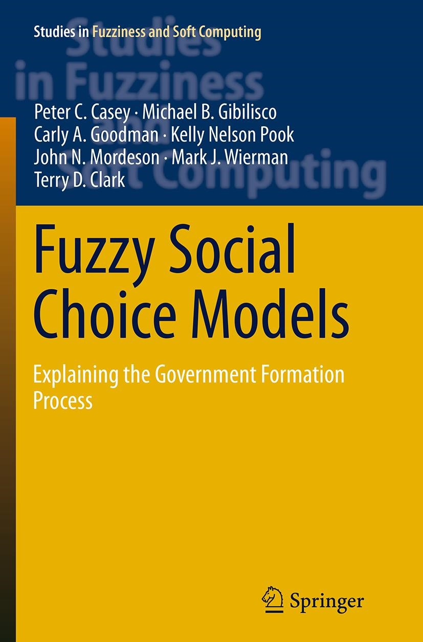 Fuzzy Social Choice Models | A. Goodman / B. Gibilisco / C. Casey | Softcover reprint of the original 1st ed. 2014, 2016 | Buch (Cover)