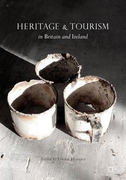 Abbildung von Hooper   Heritage and Tourism in Britain and Ireland   2017