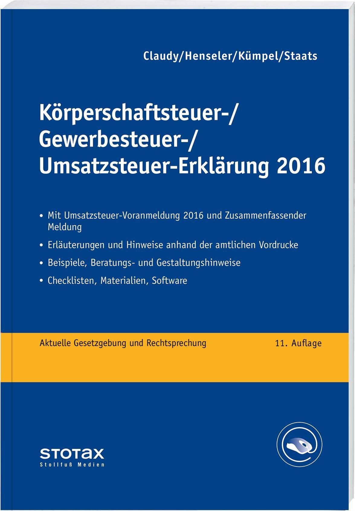 Körperschaftsteuer-, Gewerbesteuer-, Umsatzsteuer-Erklärung 2016   Claudy / Henseler / Kümper   11. Auflage, 2017   Buch (Cover)