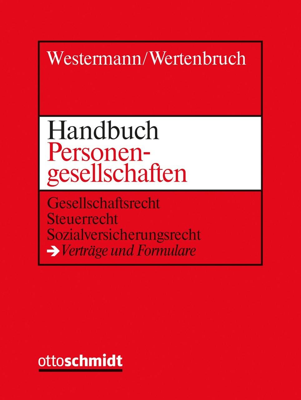 Handbuch Personengesellschaften • mit Aktualisierungsservice | Westermann / Wertenbruch | Loseblattwerk mit 70. Aktualisierung (Cover)