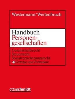 Abbildung von Westermann / Wertenbruch (Hrsg.) | Handbuch Personengesellschaften • mit Aktualisierungsservice | Loseblattwerk mit 73. Aktualisierung | 2019 | Gesellschaftsrecht – Steuerrec...