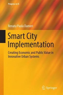 Abbildung von Dameri | Smart City Implementation | 1st ed. 2017 | 2016 | Creating Economic and Public V...