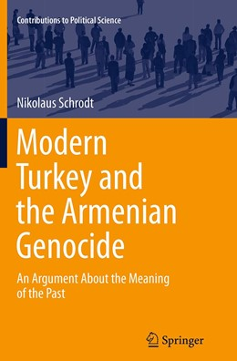 Abbildung von Schrodt | Modern Turkey and the Armenian Genocide | Softcover reprint of the original 1st ed. 2014 | 2016 | An Argument About the Meaning ...